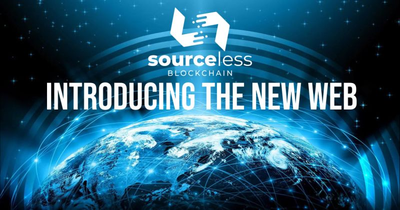 SourceLess Blockchain: Introducing the New Web